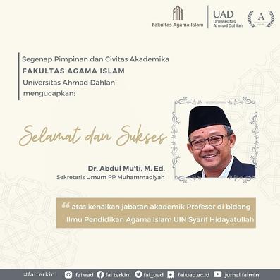 Selamat Atas Capaian Guru Besar, Dr. Mu'ti, M.Ed.