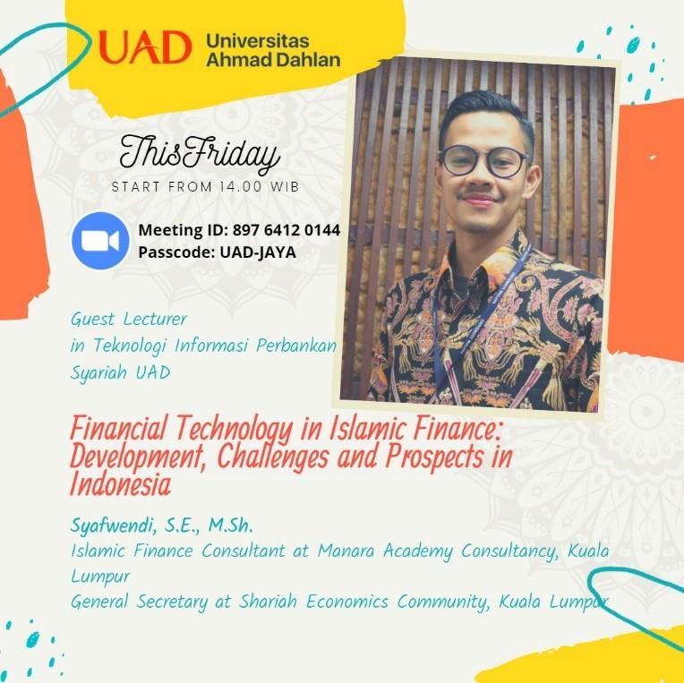 Visiting Lecturer PBS UAD: Finansial Teknologi Dalam Keuangan Islam