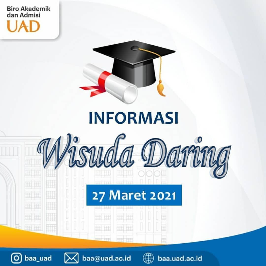 Info Admisi: Wisuda Daring Maret 2021